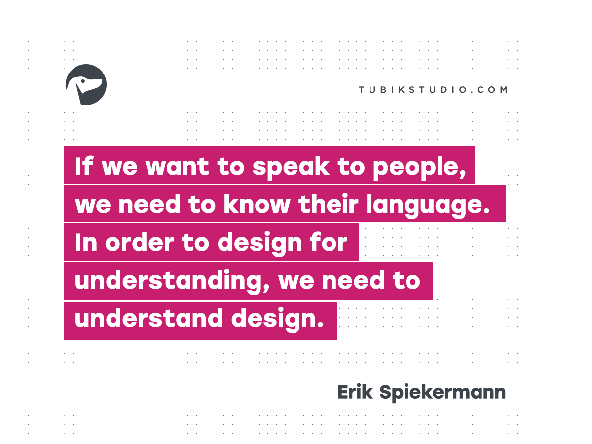 Erik Spiekermann Quotes Design